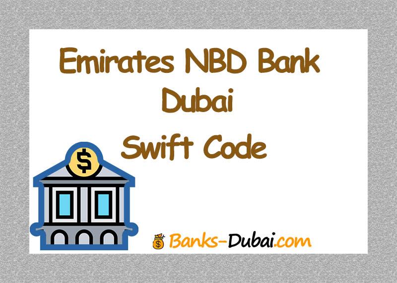 Dubai Emirates Nbd Swift Code ~ Banks-Dubai.com